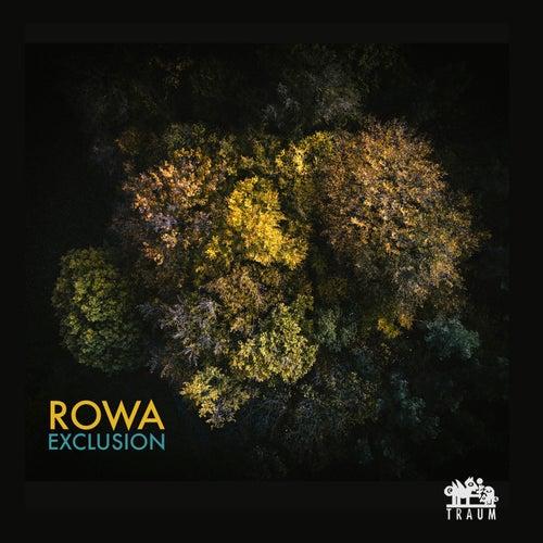 Exclusion von Rowa