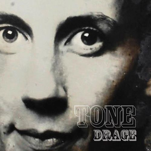 Drage by Tone
