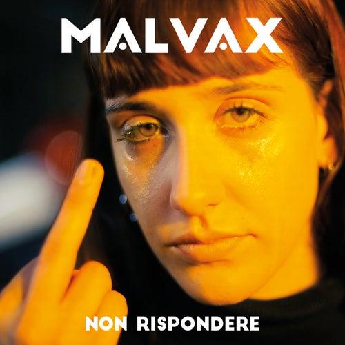 Non rispondere by Malvax