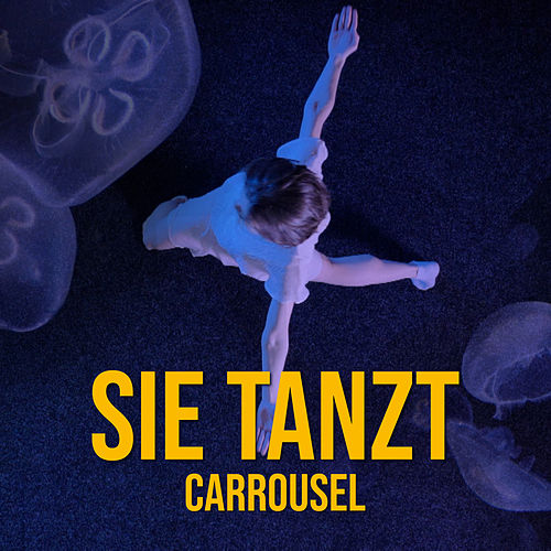 Sie tanzt de Carrousel