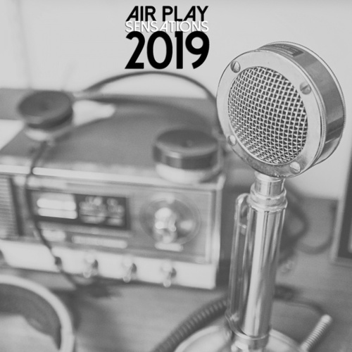 Air Play Sensations 2019 by Various Artists