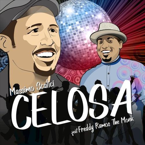 Celosa (feat. Freddy Ramos the Monk) de Massimo Scalici