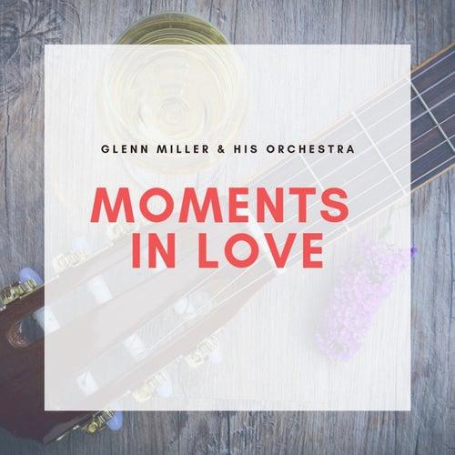 Moments in Love de Glenn Miller