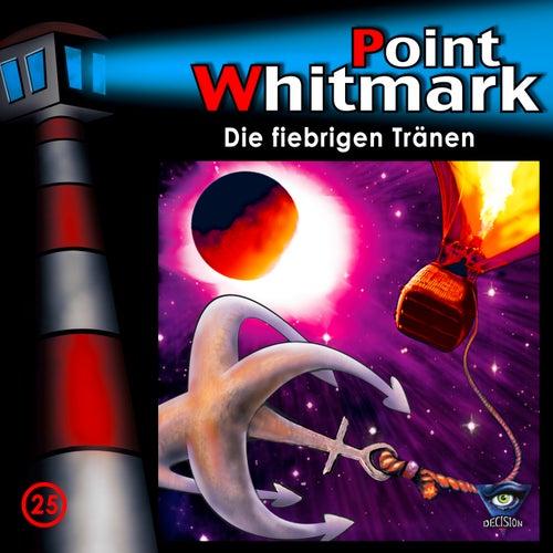 025/Die fiebrigen Tränen von Point Whitmark
