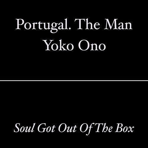 Soul Got out of the Box by Yoko Ono