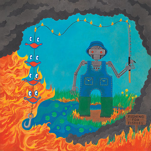 Fishing For Fishies by King Gizzard & The Lizard Wizard