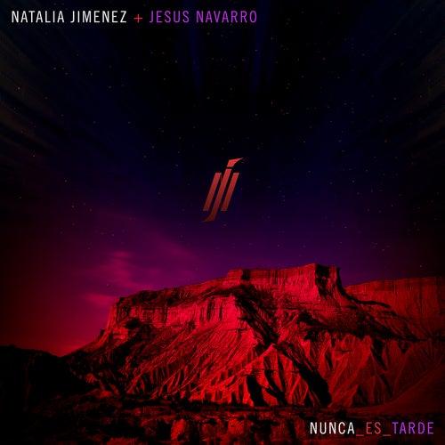 Nunca es Tarde de Natalia Jimenez