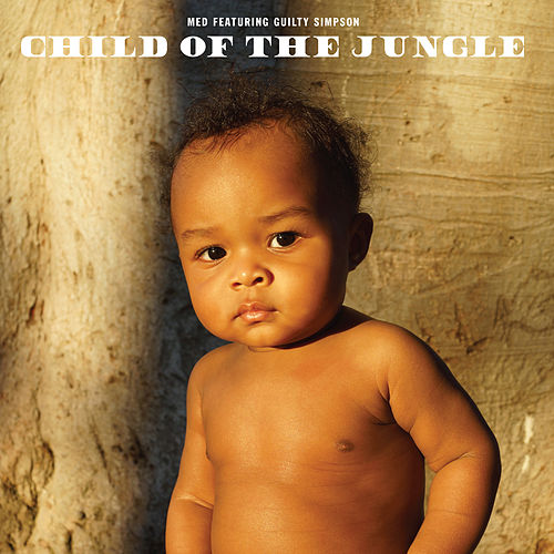 Child Of The Jungle von Guilty Simpson MED