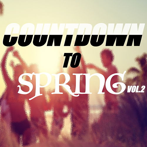 Countdown To Spring Playlist Vol.2 de Various Artists
