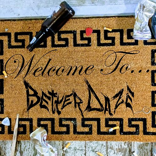 Welcome To... by Better Daze
