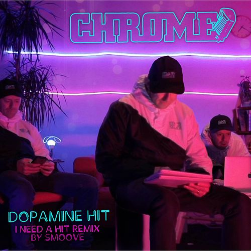 Dopamine Hit Ep von Chrome