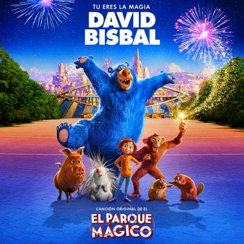 Tú Eres La Magia (Canción Original De La Película 'El Parque Mágico') de David Bisbal