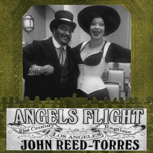 Angels Flight: 21st Century Los Angeles Ragtime de John Reed-Torres