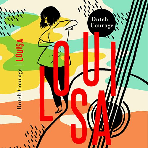 Louisa by Dutch Courage