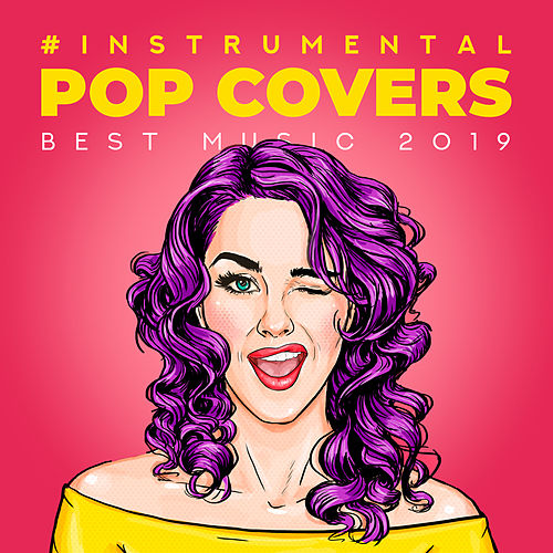#Instrumental Pop Covers: Best Music 2019 von Kenny Bland
