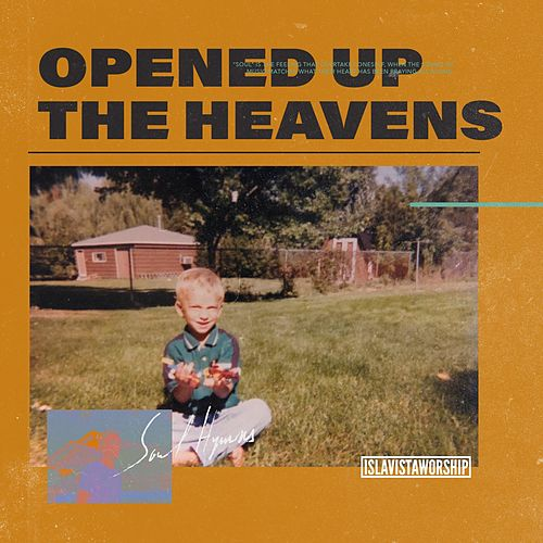 Opened Up the Heavens by Isla Vista Worship