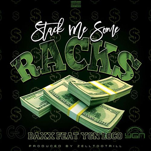 Stack Me Some Racks by Daax