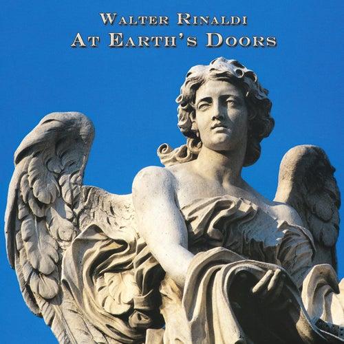 At Earth's Doors von Walter Rinaldi