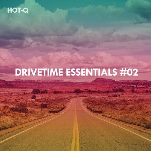 Drivetime Essentials, Vol. 02 de Various Artists