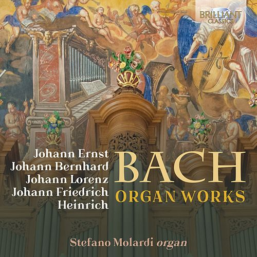 Bach Family: Organ Works by Stefano Molardi