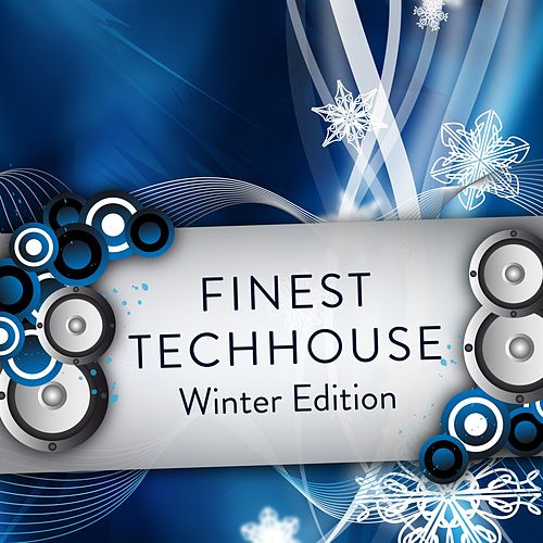 Finest Techhouse - Winter Edition de Various Artists