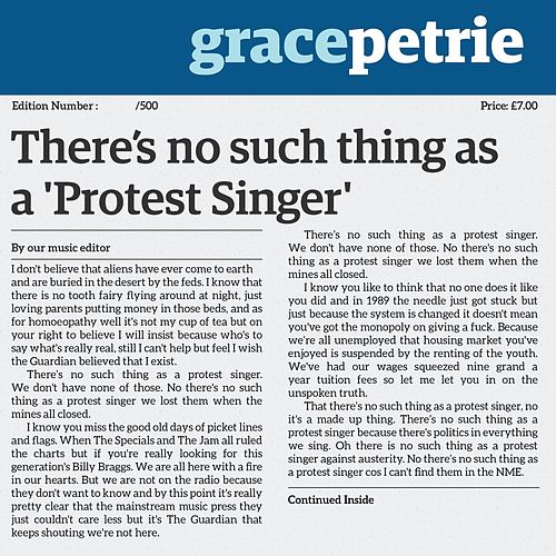 There's No Such Thing As A Protest Singer by Grace Petrie