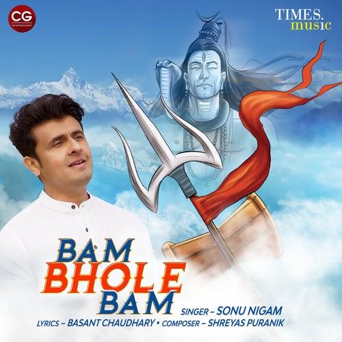 Bam Bhole Bam - Single de Sonu Nigam