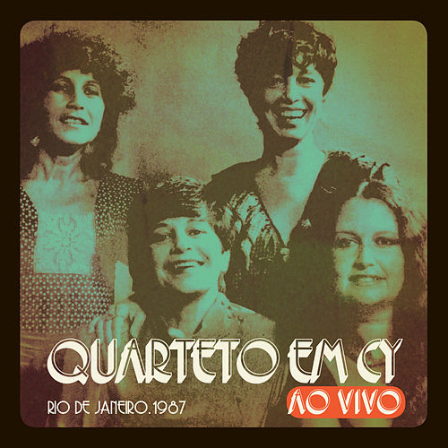 Rio de Janeiro, 1987 (ao Vivo) de Quarteto Em Cy