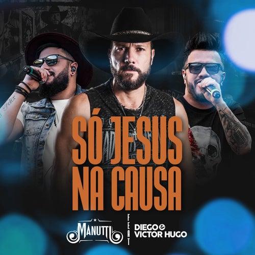 Só Jesus na Causa von Manutti