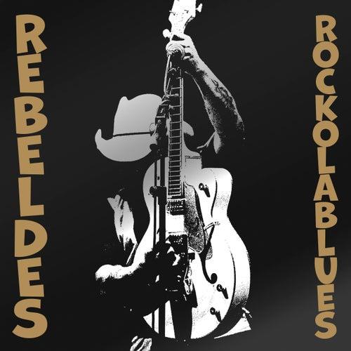 Rock Ola Blues di Los Rebeldes