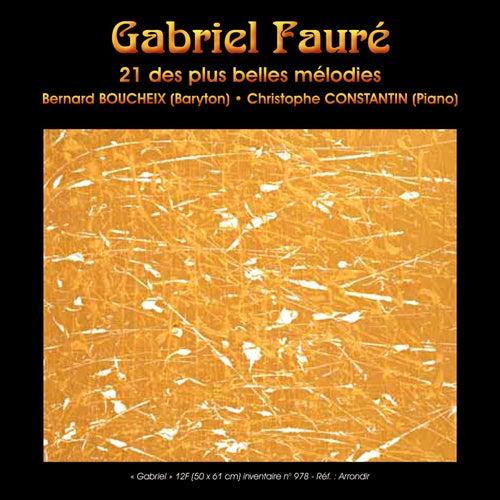 Gabriel Fauré: 21 des plus belles mélodies by Bernard Boucheix