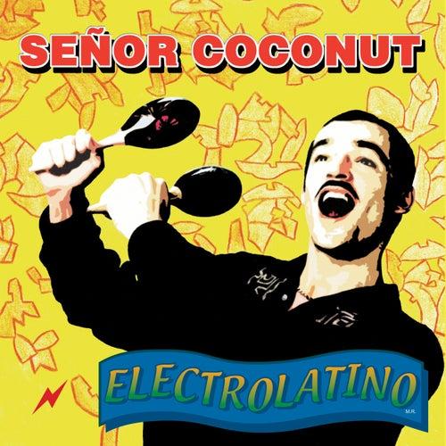 Electrolatino by Senor Coconut