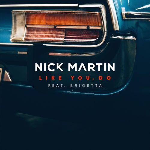 Like You Do de Nick Martin