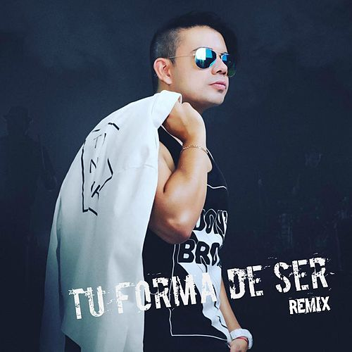 Tu Forma de Ser (Remix) von Bogart Bonales