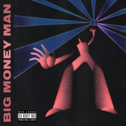 Big Money Man von Nas Leber