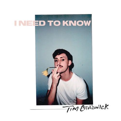 I Need to Know van Tim Chadwick