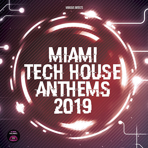 Miami Tech House Anthems 2019 de Various
