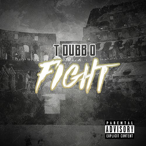 Fight (feat. TWOOODLEY & T-Dubb-O) de The Arch Angels
