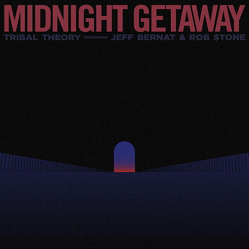 Midnight Getaway by Tribal Theory