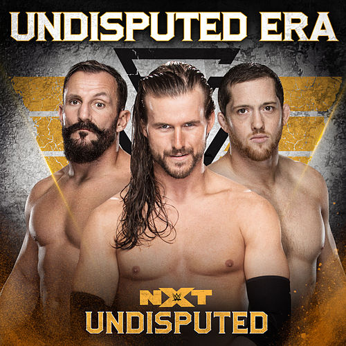 Undisputed (The Undisputed Era) by WWE