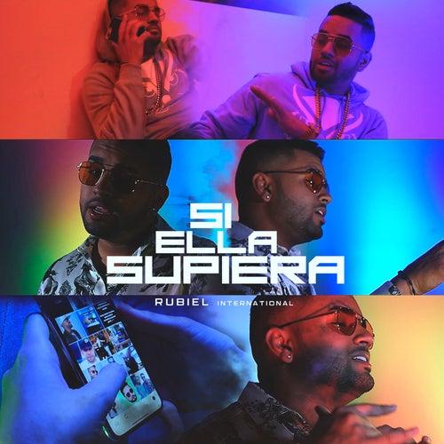 Si Ella Supiera by Rubiel International