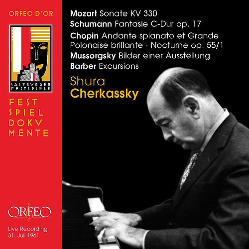 Mozart, Schumann, Chopin & Others: Piano Works (Live) by Shura Cherkassky