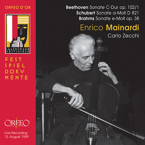 Beethoven, Schubert & Brahms: Works for Cello & Piano (Live) de Enrico Mainardi