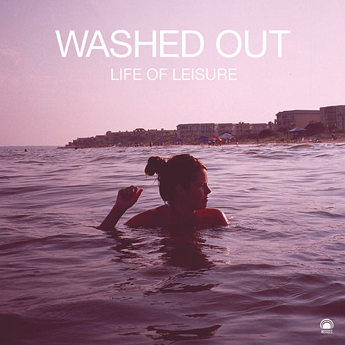Life of Leisure van Washed Out