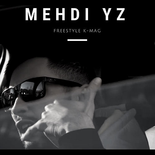 Freestyle K-Mag de Mehdi Yz