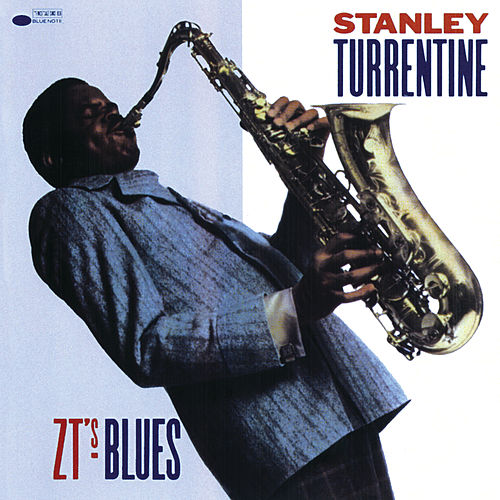 Z.T.'s Blues by Stanley Turrentine