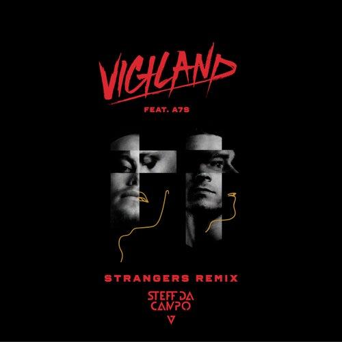 Strangers (Steff Da Campo Remix) von Vigiland