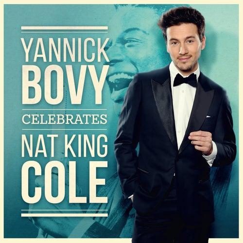 Celebrates Nat King Cole by Yannick Bovy