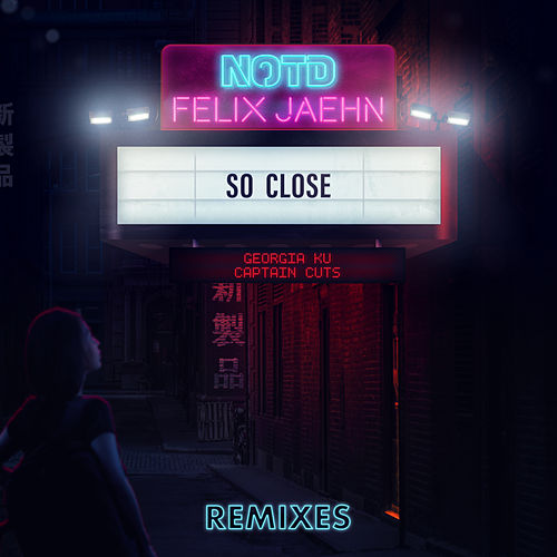So Close (Remixes) de NOTD