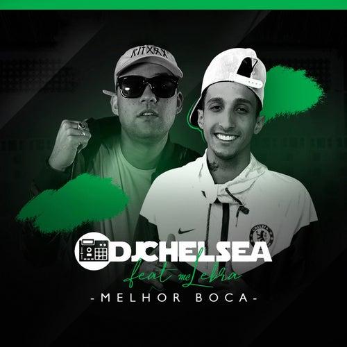 Melhor Boca de DJ Chelsea